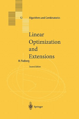 Linear Optimization and Extensions - Padberg, Manfred W.