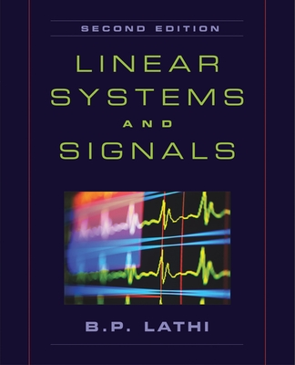 Linear Systems and Signals - Lathi, B P