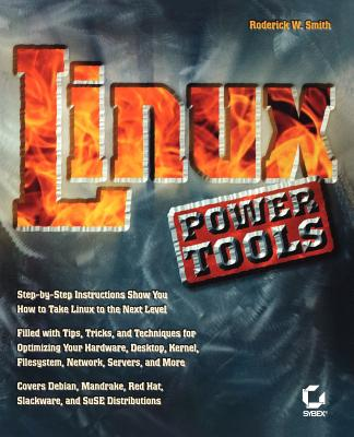 Linux Power Tools - Smith, Roderick W, Ph.D.