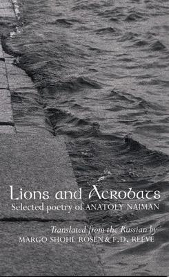 Lions and Acrobats - Naiman, Anatoly
