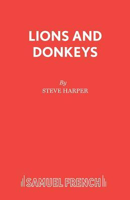 Lions and Donkeys - Harper, Steve