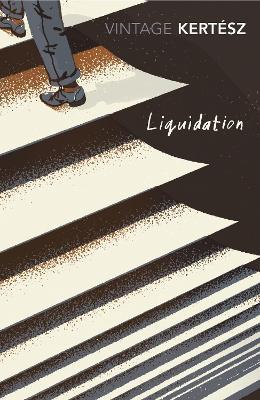 Liquidation - Kertesz, Imre