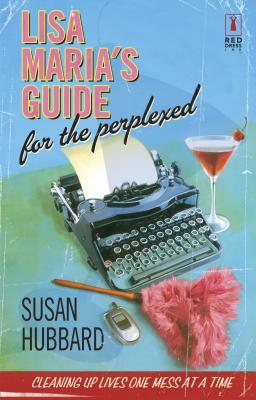 Lisa Maria's Guide for the Perplexed - Hubbard, Susan