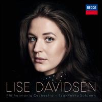 Lise Davidsen - Lise Davidsen (soprano); Zsolt-Tihamér Visontay (violin); Philharmonia Orchestra; Esa-Pekka Salonen (conductor)