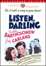 Listen, Darling - Edwin L. Marin