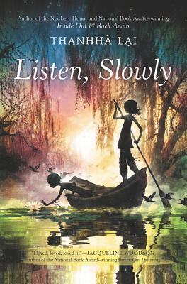 Listen, Slowly - Lai, Thanhha