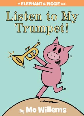 Listen to My Trumpet! -