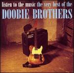 Listen to the Music: The Very Best of the Doobie Brothers [International]
