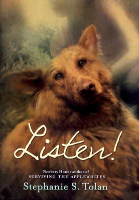 Listen! - Tolan, Stephanie S