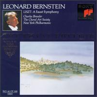 Liszt: A Faust Symphony - Charles Bressler (tenor); Washington Choral Arts Society (choir, chorus); New York Philharmonic; Leonard Bernstein (conductor)