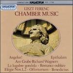 Liszt: Chamber Music