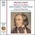 Liszt: Music for Two Pianos; Dante Symphony; Dante Sonata