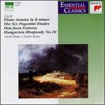 Liszt: Piano Sonata in B minor; Six Paganini Etudes; Don Juan Rhapsody