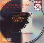 Liszt: Sonata in B minor; 2 Études en concert