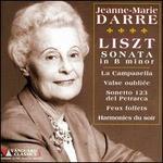 Liszt: Sonata in B minor; La Campanella; Valse oubliée; Sonetto 123 del Petrarca; Feux follets; Harmonies du soir