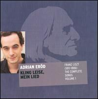 Liszt: The Complete Songs, Vol. 1 - Adrian Erod (baritone); Charles Spencer (piano)
