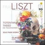 Liszt: Totentanz; Tasso; Die Trauergondel