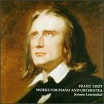 Liszt: Works for Piano and Orchestra