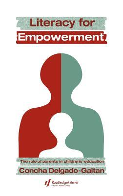 Literacy for Empowerment - Delgado-Gaitan, Concha