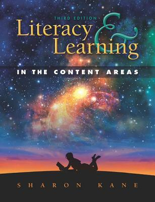 Literacy & Learning in the Content Areas - Kane, Sharon