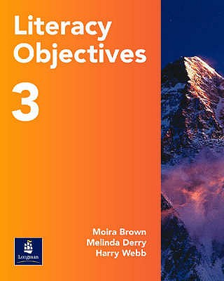 Literacy Objectives Pupils' Book 3 - Derry, Melinda, and Webb, Harry