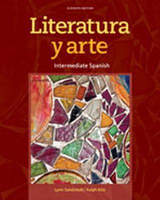 Literatura Y Arte - Sandstedt, Lynn A, and Kite, Ralph