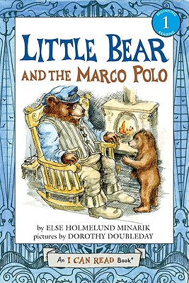 Little Bear and the Marco Polo - Minarik, Else Holmelund