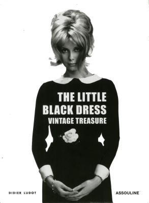 Little Black Dress: Vintage Treasure - Ludot, Didier