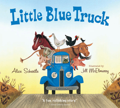 Little Blue Truck Board Book - Schertle, Alice, and McElmurry, Jill (Illustrator)