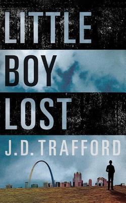 Little Boy Lost - Trafford, J D