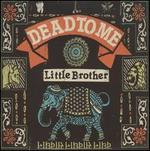 Little Brother - Dead to Me