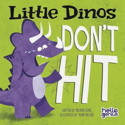 Little Dinos Don't Hit - Dahl, Michael
