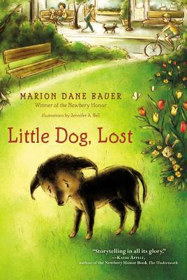 Little Dog, Lost - Bauer, Marion Dane
