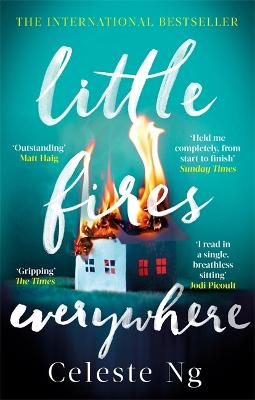 Little Fires Everywhere: The New York Times Top Ten Bestseller - Ng, Celeste