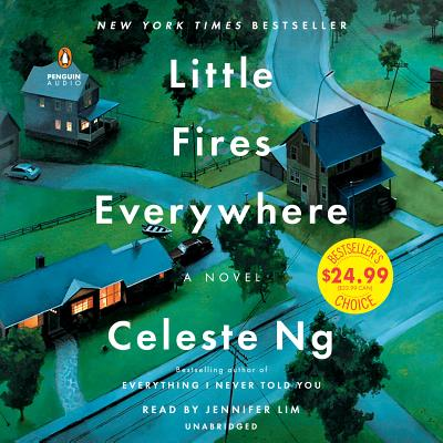 Little Fires Everywhere - Ng, Celeste, and Lim, Jennifer (Read by)