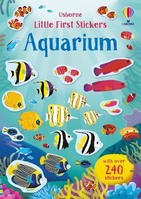 Little First Stickers Aquarium - Watson, Hannah
