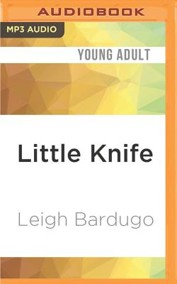 Little Knife - Bardugo, Leigh, and Fortgang, Lauren (Read by)