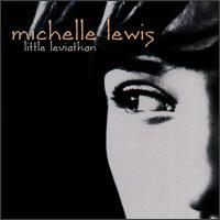 Little Leviathan - Michelle Lewis
