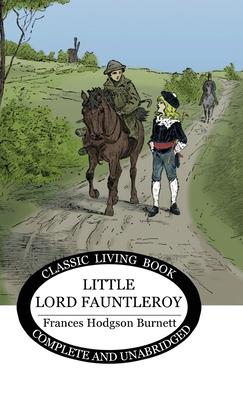 Little Lord Fauntleroy - Burnett, Frances H