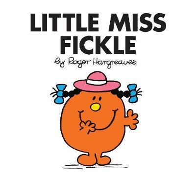 Little Miss Fickle - Hargreaves, Roger