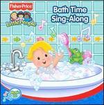 Little People: Bath Time Sing-Along