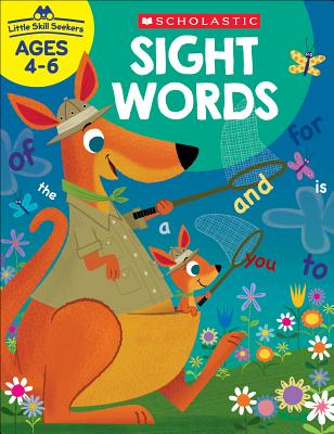 Little Skill Seekers: Sight Words Workbook - Scholastic Teacher Resources, and Scholastic (Editor)