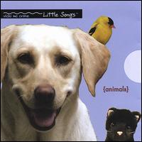 Little Songs {Animals} - Vicki McCrone