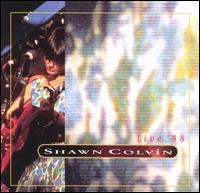 Live '88 - Shawn Colvin