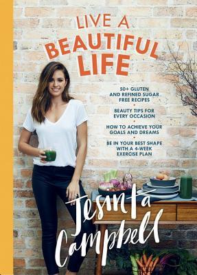 Live a Beautiful Life - Campbell, Jesinta