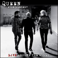 Live Around the World - Queen/Adam Lambert