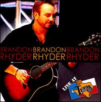 Live at Billy Bob's Texas - Brandon Rhyder