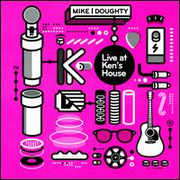 Live at Ken's House - Mike Doughty