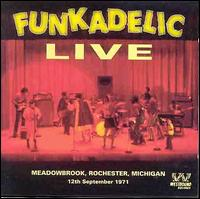 Live at Meadowbrook, Rochester, Michigan 12th September 1971 - Funkadelic