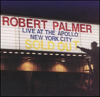 Live at the Apollo - Robert Palmer